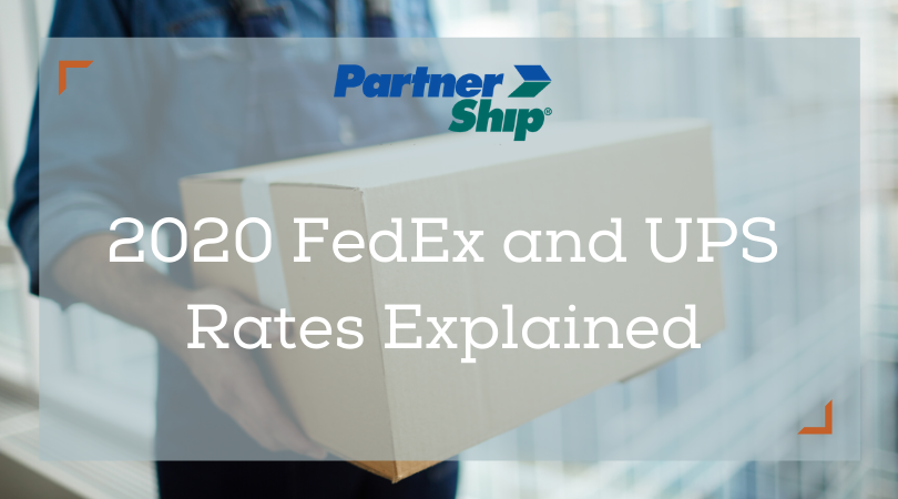 2020 FedEx and UPS Rate Increases Explained