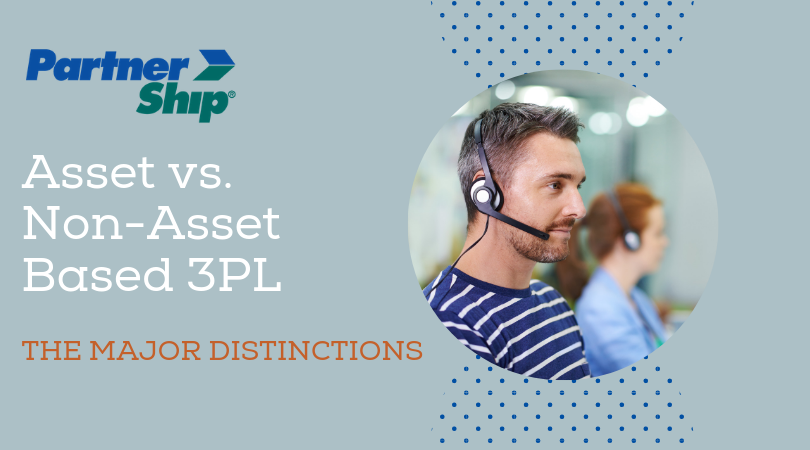 Asset Based vs. Non-Asset Based 3PL: the Major Distinctions