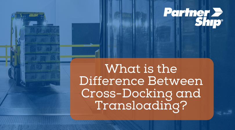 What is the Difference Between Cross-Docking and Transloading?