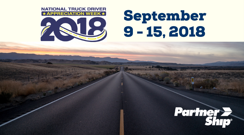 PartnerShip Celebrates Truck Driver Appreciation Week 2018