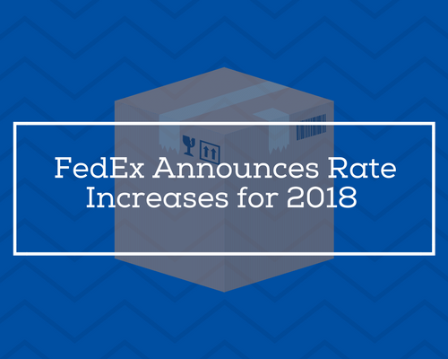 FedEx Announces Rate Increases for 2018