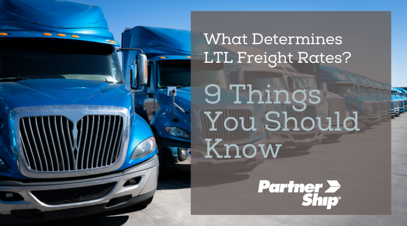 What Determines LTL Freight Rates? 9 Things You Should Know Blog
