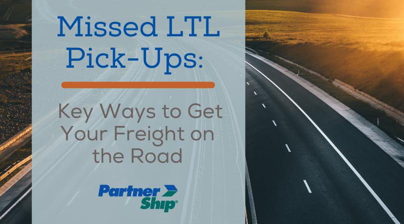 Missed LTL Pick-Up Blog Image