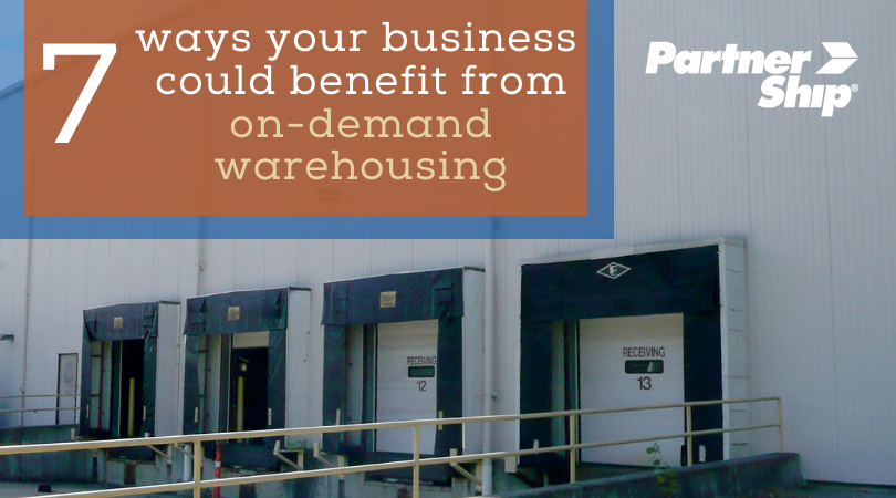 7 Ways Your Business Could Benefit From On-Demand Warehousing