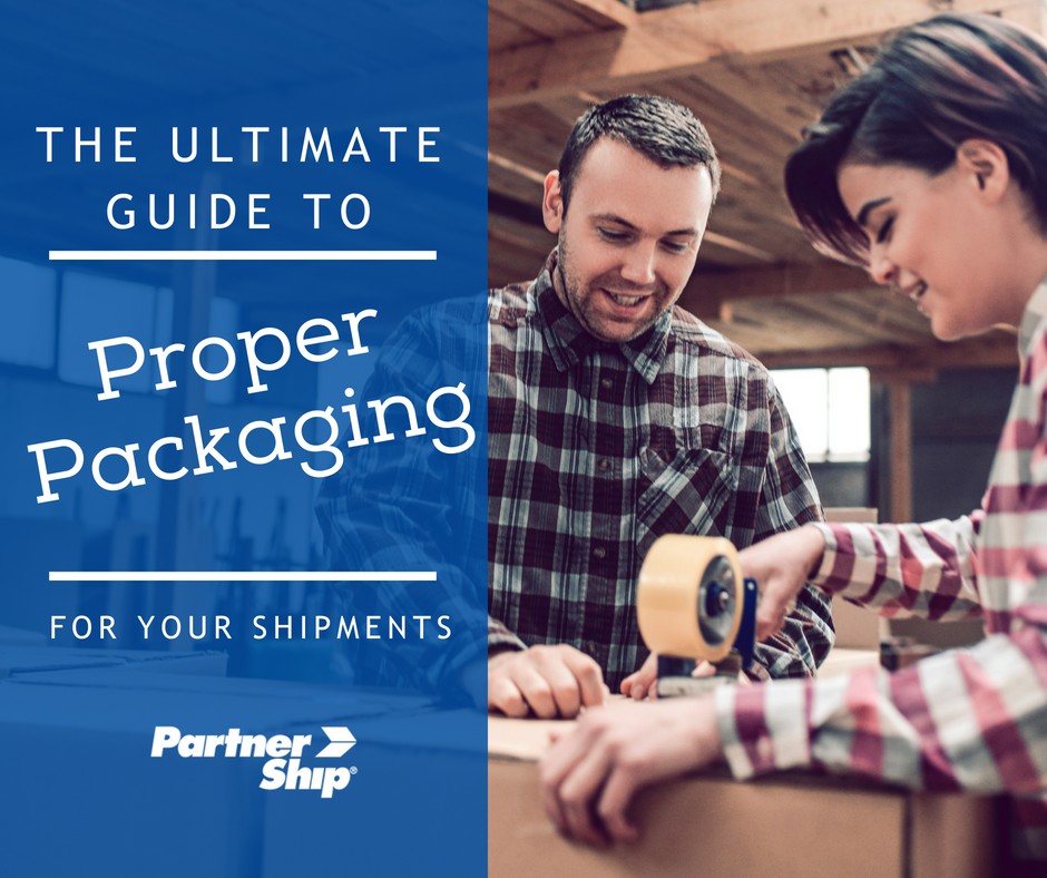 The Ultimate Guide to Proper Packaging
