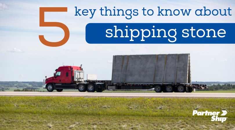 5 Key Things To Know About Shipping Stone