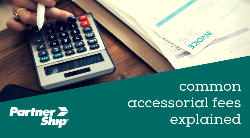common accessorial fees explained